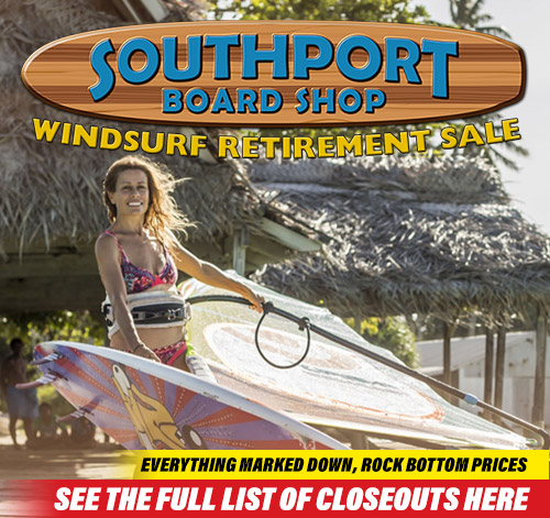 Southport Windsurf and Paddleboard Clearance! See full list here