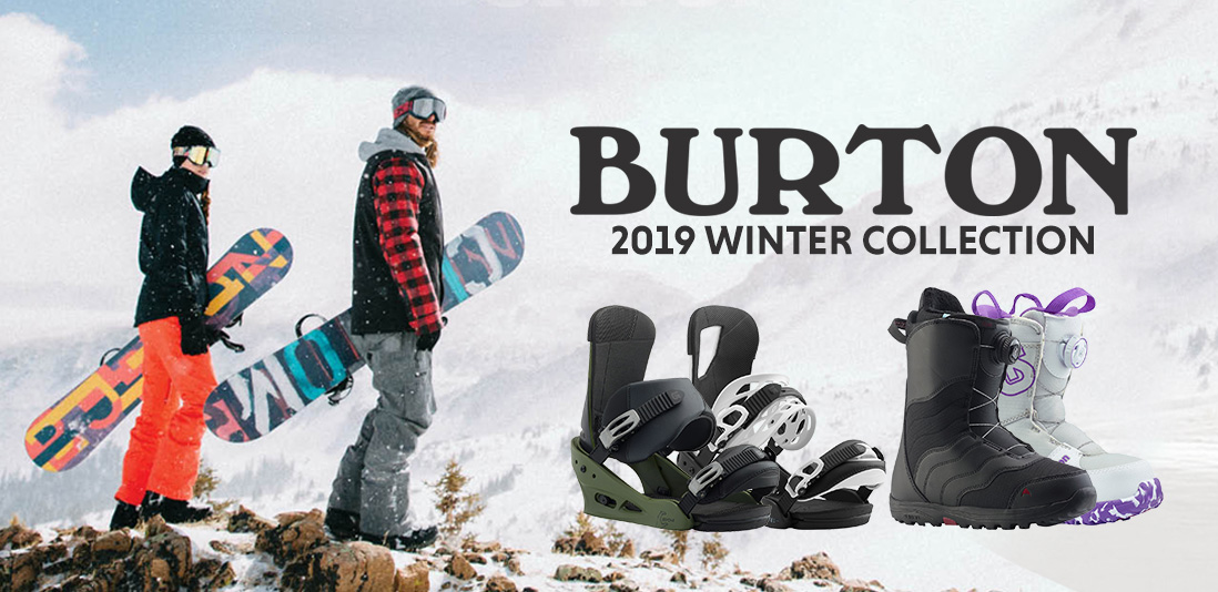 2019 Winter Collection of Burton Snowboard Gear | Now Available